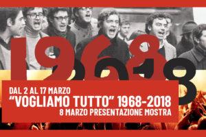 Mostra Vogliamo Tutto 1968-2018
